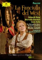 La Fanciulla del West (Puccini) (The Metropolitan Opera) (2 Disc) - Tony Stevenson