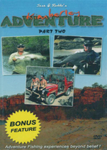 Kimberley Adventure : Jase & Roddo's - Adventure Fishing Experiences Beyond Belief! Part 2