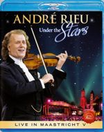 Andre Rieu : Under the Stars - Live in Maastricht V - Andre Rieu