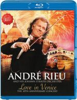 Andre Rieu : Love in Venice - The 10th Anniversary Concert - The Johann Strauss Orchestra
