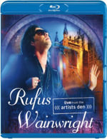 Rufus Wainwright : Live from the Artists Den - Rufus Wainwright