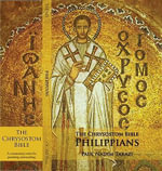 The Chrysostom Bible - Philippians : A Commentary - Paul Nadim Tarazi