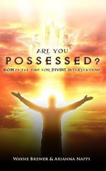 Are You Possessed? - Wayne Brewer