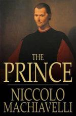 The Prince - Niccolo Machiavelli