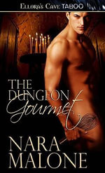 The Dungeon Gourmet - Nara Malone