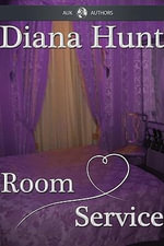 Room Service - Diana Hunt