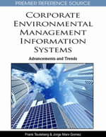 Corporate Environmental Management Information Systems : Advancements and Trends