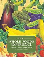 The Whole Foods Experience - 2nd Editon - Ellen Sue Spicer-Jacobson
