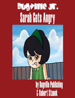 Sarah Gets Angry. A Sight Words Picture Book : Bugville Jr. #3 - Robert Stanek