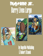 Barry Lives Large. A Sight Words Picture Book - Robert Stanek