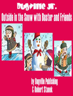 Outside in the Snow with Buster and Friends. A Sight Words Picture Book - Robert Stanek