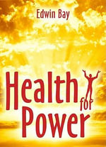 Health For Power - Edwin Bay