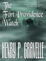 The Fort Providence Watch - Henry P. Gravelle