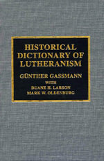 Historical Dictionary of Lutheranism - Günther Gassmann
