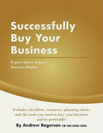 Successfully Buy Your Business - Andrew Rogerson