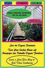 Raising Composting Earthworms for Fun and Profit - Daniel C Merrill MD