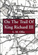 On the Trail of King Richard III -