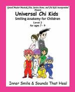 Smiling Anatomy for Children, Level 2 - Sarina Stone