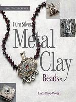 Pure Silver Metal Clay Beads - Linda Kaye-Moses