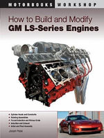 How to Build and Modify GM LS-Series Engines - Joseph Potak