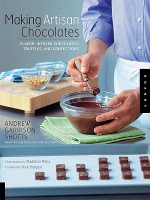 Making Artisan Chocolates - Andrew Garrison Shotts