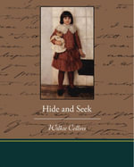 Hide and Seek - Wilkie Collins