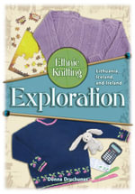 Ethnic Knitting Exploration : Lithuania, Iceland, and Ireland - Donna Drunchunas