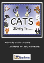 Cats following me... - Sandy Psy.D. Stallsmith