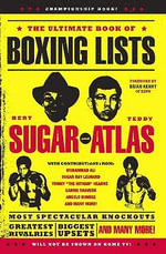 The Ultimate Book of Boxing Lists - Bert Randolph Sugar