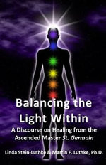 Balancing the Light Within - Linda LLC Stein-Luthke