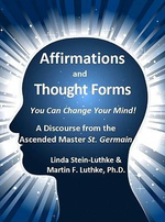 Affirmations and Thought Forms - Linda LLC Stein-Luthke