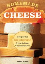 Homemade Cheese - Janet Hurst