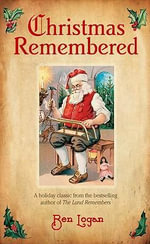 Christmas Remembered - Ben Logan