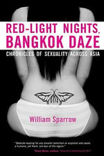 Red-Light Nights, Bangkok Daze - William Sparrow