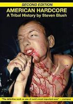 American Hardcore : A Tribal History - Steven Blush
