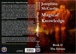 Magical Knowledge Book II - The Initiate - Josephine McCarthy