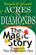 Acres of Diamonds - Russell H Conwell