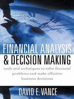 Financial Analysis and Decision Making - David Vance