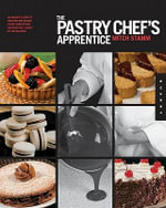 The Pastry Chef's Apprentice - Mitch Stamm
