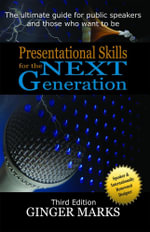 Presentational Skills for the Next Generation - Ginger Marks
