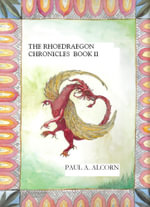 The Rhoedraegon Chronicles : Book Two - Paul Sr. Alcorn