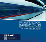 Private Sector Participation in Light Rail-Light Metro Transit Initiatives - Cledan Mandri-Perrott