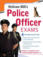 McGraw-Hill's Police Officer Exams - Michael Palmiotto