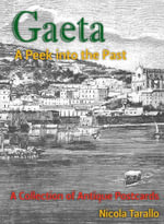 Gaeta - A Peek Into the Past - Nicola PhD Tarallo