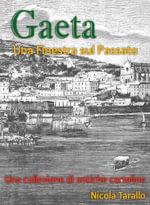 Gaeta - Una Finestra Sul Passato - Nicola PhD Tarallo