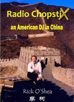 Radio ChopstiX : An American DJ in China - Rick O'Shea