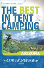 The Best in Tent Camping : Arizona: Arizona - Kirstin Olmon