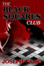 The Black Squares Club - Joseph Cairo