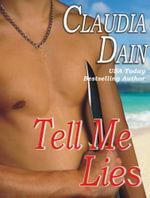 Tell Me Lies - Claudia Dain