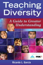 Teaching for Diversity : A Guide to Greater Understanding - Ricardo L. Garcia